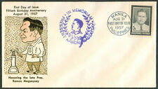 1957 Philippines HONORING THE LATE PRES. RAMON MAGSAYSAY First Day Cover