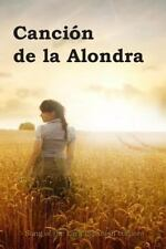 Cancion de la Alondra : Song of the Lark (Spanish Edition) by Willa Cather...