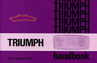 TR6 TRIUMPH OWNERS MANUAL HANDBOOK GUIDE BOOK 69-73