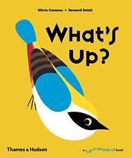 What's Up? (A Flip Flap Pop Up Book) by Bernard Duisit, Olivia Cosneau | Hardcov