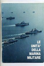 LE UNITÀ DELLA MARINA MILITARE # Stato Maggiore della Marina 1991