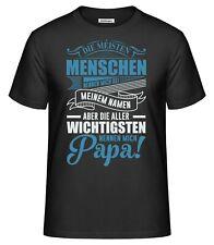 Papa T-Shirt Geschenk Vatertag Herren Vater Dad Fun Spruch wichtigsten Menschen