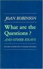 What are the Questions and Other Essays: Further Contributions to Modern
