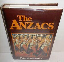 BOOK The Anzacs by Patsy Adam-Smith op 1982 Ed Australia & New Zealand in WW1 op