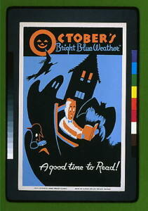 October's Bright Blue Weather,A Good Time to Read,Illinois,Halloween,WPA,c 2559