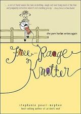 Free-Range Knitter: The Yarn Harlot Writes Again, Pearl-McPhee, Stephanie, Good