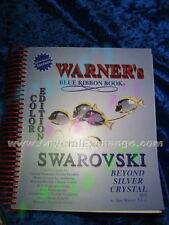 Swarovski Color Book - 2011 Warner's Blue Ribbon Book Beyond Silver Crystal