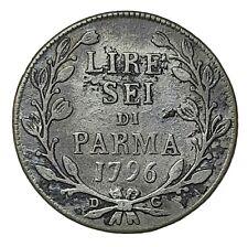 [NC] PARMA - FERDINANDO I - 6 LIRE 1796 (m0006)
