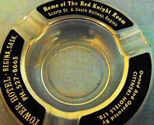 Rare Vintage Glass Ashtray Tower Hotel Regina Sask