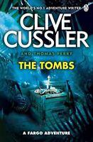 The Tombs: FARGO Adventures #4, Cussler, Clive, Very Good, Paperback