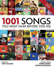 1001 Songs You Must Hear Before You Die Book - Tony Visconti Robert Dimery NEW
