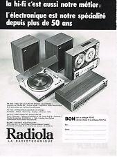 PUBLICITE ADVERTISING  1972   RADIOLA   chaine hi-fi