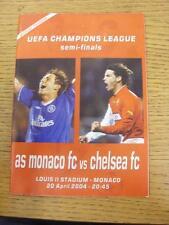 20/04/2004 European Champions League Semi-Final: Monaco v Chelsea  . This item i