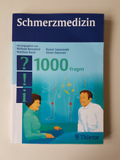 Schmerzmedizin - 1000 Fragen von Rainer Sabatowski, Dieter Siebrecht, Michael Be
