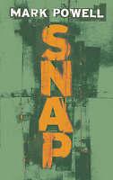 Snap, Powell, Mark, Very Good Book