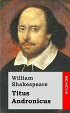 Titus Andronicus by William Shakespeare (2013, Paperback)