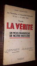 TOUTE LA VERITE SUR UN MOIS DRAMATIQUE DE NOTRE HISTOIRE - J. Montigny