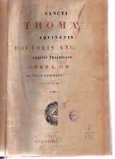 sancti thomae aquinatis- opera omnia - tomus I° - 1865 copmarmorz-armspogl