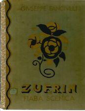 Fanciulli Giuseppe, Zufrin. Illustrazioni di Umberto Brunelleschi. 1932