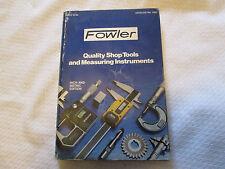 Vintage 1982 Fowler Precision Tools Catalog No 1582