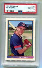 1991 Bowman Jim Thome RC #68 PSA 10 Gem Mint HOF (CBF783)
