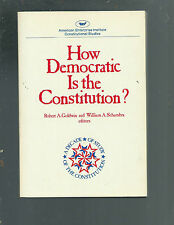 How Democratic Is the Constitution? by R. Goldwin and Schambra (1980, Paperback)