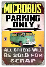 "Microbus Parking Only Aged Faux Bullets Holes Reproduction Metal Sign 12""x18"""