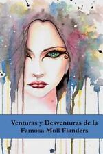 Venturas y Desventuras de la Famosa Moll Flanders : The Fortunes and...