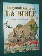 Les grands récits de la Bible Rév. Père Du BUIT o.p. les deux coqs d'or