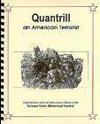 Quantrill Civil War guerrilla American Terrorist Lawrence Kansas Raid KS MO New