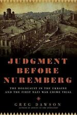 Judgment Before Nuremberg: The Holocaust in the Ukraine and the First -ExLibrary