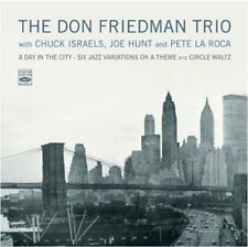 Don Friedman: A Day In The City - Six Jazz Variations On A Theme + Circle Waltz