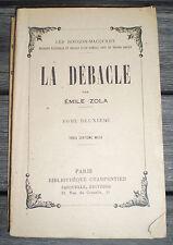 LIVRE Ancien , ROMAN : Les Rougon-Macquart LA DÉBACLE de EMILE ZOLA Tome II !!