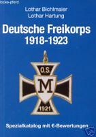 Hartung Bewertungskatalog DEUTSCHE FREIKORPS 1918-1923 Orden Auszeichnungen NEU