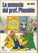 OSCAR MONDADORI FUMETTI-757-BILL YATES-LE AMNESIE DEL PROF PHU7MBLE-1a ED 1977