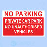 NO PARKING PRIVATE CAR PARK Sign, Sticker - All Sizes & Materials - Vehicle, Car