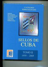 2005.CATALOGO ESPECIALIZADO CUBA.TOMO II.1959-2005.NUEVO.PVP 80 €