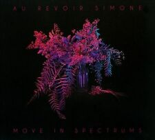 Move in Spectrums [Digipak] by Au Revoir Simone (CD, 2013, Instant)