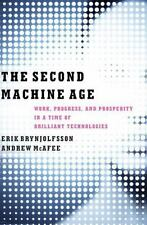 The Second Machine Age : Work, Progress, and Prosperity in a Time of...