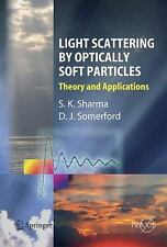 Springer Praxis Bks.: Light Scattering by Optically Soft Particles : Theory...