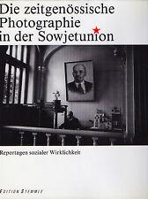 Die zeitgenösische Photographie in der Sowjetunion. Stemmle, 1988. E.O.