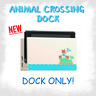Nintendo Switch Animal Crossing Dock New Horizons Edition CHARGING DOCK ONLY NEW