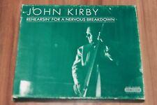 John Kirby - Rehearsin' For A Nervous Breakdown (2000) (CD) (204375-203)