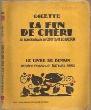 Colette LA FIN DE CHERI 1929 A. Fayard & C. illustrazioni Constant Le Breton