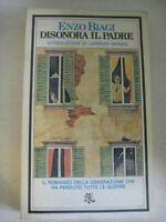 LIBRO: DISONORA IL PADRE-ENZO BIAGI- BIBLIOTECA UNIVERSALE RIZZOLI-1977