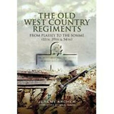 The Old West Country Regiments (11th, 39th and 54th), New, Jeremy Archer Book