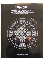 SHOP DRAWINGS FOR BLACKSMITHS / Jerry Hoffmann Blacksmiths Journal blacksmithing