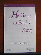 He Gives to Each a Song - 2003 sheet music gospel - SATB vocal, keyboard