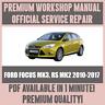 WORKSHOP MANUAL SERVICE & REPAIR GUIDE for FORD FOCUS MK3, RS MK2 2010-2017