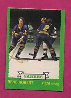 1973-74 OPC # 139 SABRES RENE ROBERT  EX-MT CARD (INV#5915)